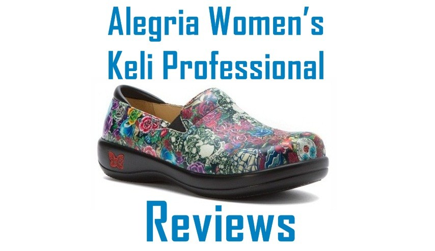 Alegria Womens Keli Professional Reviews – Best Slip Resistant Work Shoe