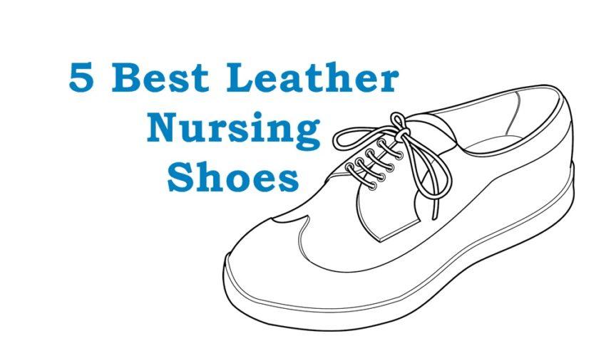 Best Leather Nurse Shoes
