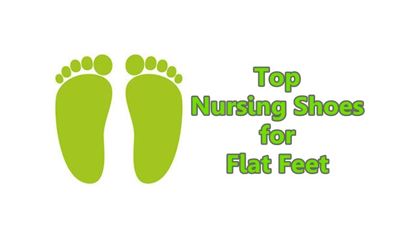 Nursing Shoes for Flat Feet